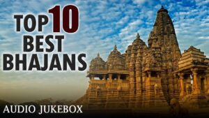 Read more about the article Top 10 Best Bhajans | Non Stop Hindi Bhajans | Superhit Hindi Devotional Songs | Popular Bhajan