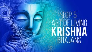 Read more about the article Top 5 Art Of Living Krishna Bhajans | Best Krishna Bhajans | Lord Krishna Songs