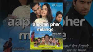 Read more about the article Aappan Pher Milange – Full Punjabi Movie