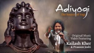Read more about the article Adiyogi: The Source of Yoga – Original Music Video ft. Kailash Kher & Prasoon Joshi