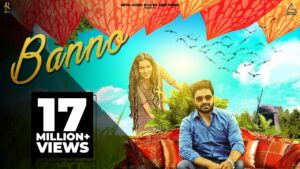 Read more about the article Banno – Official | Vicky Kajla, Raj Mawer | Ghanu Music | New Haryanvi Songs Haryanavi 2020