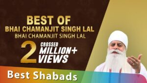 Read more about the article Best of Bhai Chamanjit Singh Lal | Best Shabads | Gurbani | Kirtan | Shabad | Non Stop Kirtan