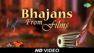 Read more about the article Best of Bhajans From Films | भजन फिल्म से | Bhakti Geet | Video Jukebox