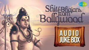 Read more about the article Best of Shiv Bhajans from Bollywood | Om Namah Shivaye | Audio Jukebox