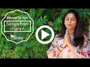 Read more about the article Bhajans for Kids: Sange hari charan ma