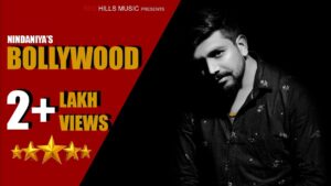 Read more about the article Bollywood (Full Video) | Nindaniya | Latest Haryanvi Songs Haryanavi 2019 | New Hr Song 2019