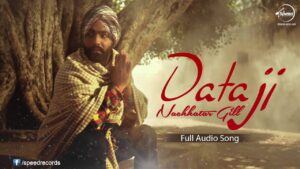Read more about the article Daata Ji ( Full Audio Song ) | Nachhatar Gill | Punjabi Song Collection | Speed Records
