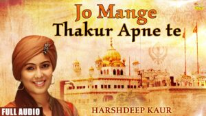 Read more about the article Harshdeep Kaur Soothing Divine Relaxing Punjabi Shabad