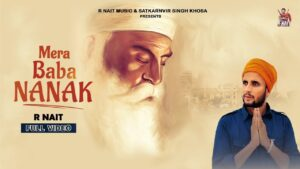 Read more about the article Mera Baba Nanak (Official Video) R Nait | Music Empire | Latest Punjabi Songs 2020 | Punjabi Song