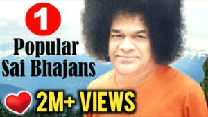 Read more about the article Popular Sathya Sai Baba Bhajans VOL 1 || Non Stop Bhajans || Top 10 Bhajans
