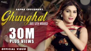 Read more about the article Sapna Choudhary : Ghunghat – Official Video | Naveen Naru | New Haryanvi Songs Haryanavi 2020