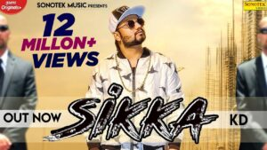 Read more about the article Sikka (Official Video) || KD || New Haryanvi Songs Haryanavi 2020 || Sonotek Music