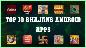 Read more about the article Top 10 Bhajans Android App | Review