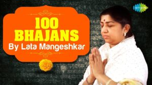 Read more about the article Top 100 Bhajans By Lata Mangeshkar | लता मंगेशकर के 100 भजन | Devotional Jukebox | Bhajans | Aartis