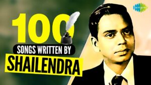 Read more about the article Top 100 Songs of Shailendra | शैलेन्द्र के 100 गाने | HD Songs | One Stop Jukebox