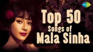 Read more about the article Top 50 Songs Of Mala Sinha |माला सिन्हा के 50 हिट गाने | HD Songs | One Stop Jukebox