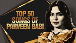 Read more about the article Top 50 Songs Of Parveen Babi | परवीन बाबी के 50 हिट गाने | HD Songs | One Stop Jukebox