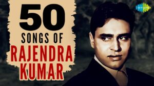 Read more about the article Top 50 Songs of Rajendra Kumar   राजेंद्र कुमार के 50 गाने   HD Songs   One Stop Jukebox