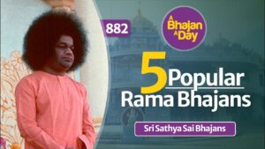Read more about the article 5 Popular Rama Bhajans | Soothing | Sri Sathya Sai Bhajans