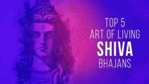 Read more about the article Best Shiv Bhajans : Top 5 Art of Living Shiv Bhajans | Non-stop Shiv ji Songs | शिव भजन